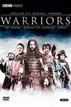 Скачать сериал BBC. Великие воины / BBC. Warriors [2007 - 2008] HDTVRip