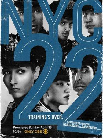 Скачать сериал  Нью-Йорк 22 / NYC 22 - 1 сезон (2012)