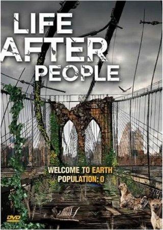 Скачать сериал Будущее планеты. Жизнь после людей [2009]