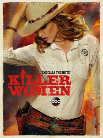 Скачать сериал  Женщины-убийцы / Killer Women - 1 сезон (2014)
