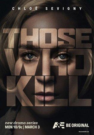 Скачать сериал Те, кто убивают / Those Who Kill - 1 сезон (2013)