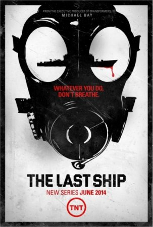 Скачать сериал Последний корабль / The Last Ship - 1 сезон (2014)