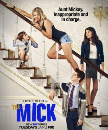 Скачать сериал Мик / The Mick - 1 сезон (2017)