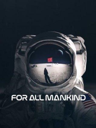 Скачать сериал Ради всего человечества / For All Mankind  -1 сезон (2019)