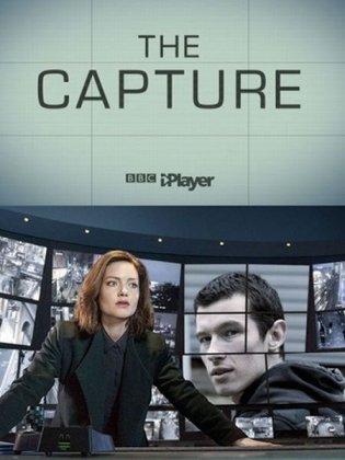 Скачать сериал Захват (1 сезон) / The Capture [2020]