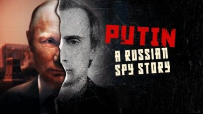 Скачать сериал Путин: История русского шпиона / Putin: A Russian Spy Story  ...